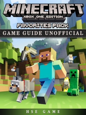 Minecraft Xbox One Edition Favorites Pack Game Guide Unofficial by HSE Game from Publish Drive (Content 2 Connect Kft.) in General Novel category