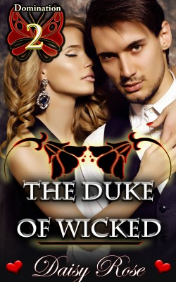 The Duke of Wicked by  David H. E. Smith from Publish Drive (Content 2 Connect Kft.) in General Novel category