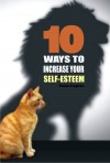 10 Ways to increase your self-esteem by Paula Fragoso from  in  category