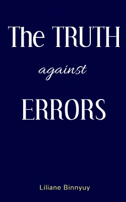 The Truth against Errors by Liliane Binnyuy from PublishDrive Inc in Religion category