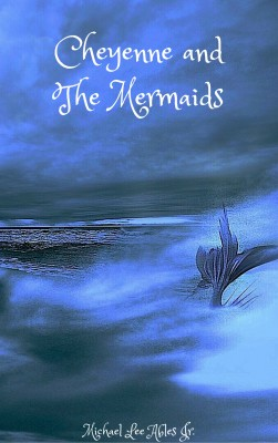 Cheyenne and the Mermaids