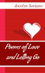 Poems of Love and Letting Go by Jocelyn Soriano from  in  category