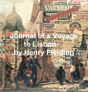 The Journal of a Voyage to Lisbon by Henry Fielding from PublishDrive Inc in Classics category