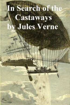 In Search of the Castaways by Jules Verne from PublishDrive Inc in Classics category