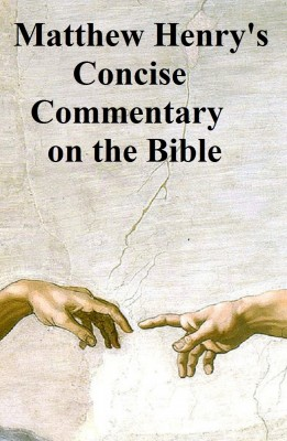 Matthew Henrys Concise Commentary on the Bible by Matthew Henry from  in  category