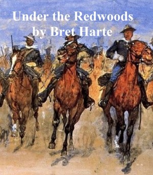 Under the Redwoods by Bret Harte from PublishDrive Inc in General Novel category