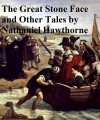 The Great Stone Face And Other Tales of the White Mountains by Nathaniel Hawthorne from  in  category