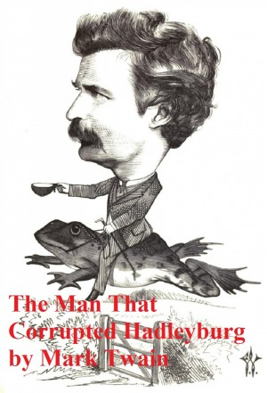 The Man That Corrupted Hadleyburg and Other Stories by Mark Twain from PublishDrive Inc in Lifestyle category