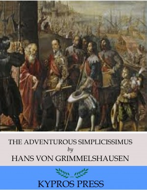 The Adventurous Simplicissimus by Hans von Grimmelshausen from PublishDrive Inc in Classics category