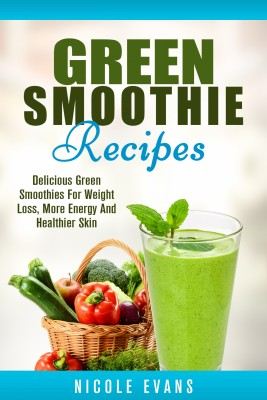 Green Smoothie by Nicole Evans from PublishDrive Inc in Family & Health category
