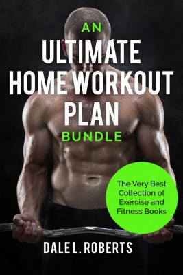 50adb54c001 An Ultimate Home Workout Plan Bundle by Dale L. Roberts from in category