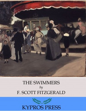 The Swimmers by F. Scott Fitzgerald from PublishDrive Inc in General Novel category