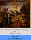 The Death of Death in the Death of Christ by John Owen from  in  category