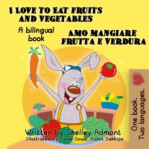 I Love to Eat Fruits and Vegetables Amo mangiare frutta e verdura by KidKiddos Books from PublishDrive Inc in Language & Dictionary category