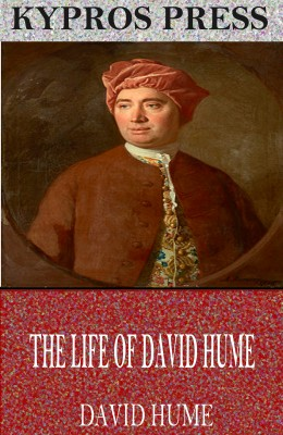 The Life of David Hume by David Hume from PublishDrive Inc in General Academics category