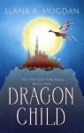 Dragon Child by Elana A. Mugdan from  in  category