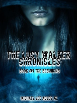 The Lucy Walker Chronicles Book 1