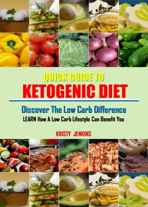 Quick Guide To Ketogenic  Diet by Kristy Jenkins from PublishDrive Inc in Family & Health category