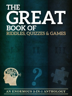The Great Book of Riddles, Quizzes and Games by Peter Keyne from PublishDrive Inc in General Novel category