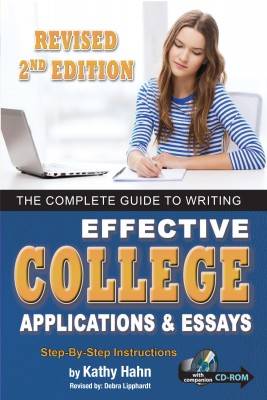 The Complete Guide to Writing Effective College Applications & Essays