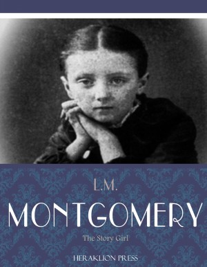 The Story Girl by L.M. Montgomery from PublishDrive Inc in Classics category