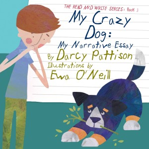 My Crazy Dog by Darcy Pattison from PublishDrive Inc in Teen Novel category