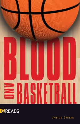 Blood and Basketball by Janice Greene from PublishDrive Inc in General Novel category