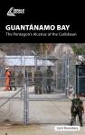 Guantánamo Bay by Carol Rosenberg from  in  category