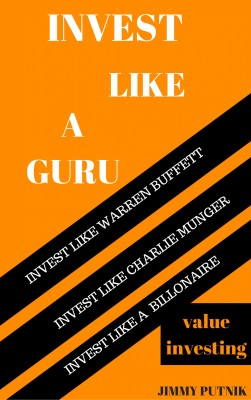 Invest Like A Guru by JImmy Putnik from PublishDrive Inc in Finance & Investments category