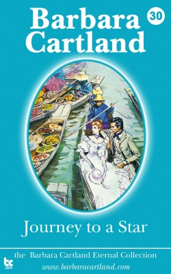 Journey to a Star by Barbara Cartland from PublishDrive Inc in General Novel category