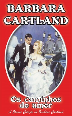 Os Caminhos do Amor by Barbara Cartland from PublishDrive Inc in General Novel category
