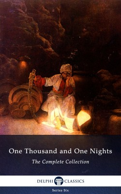 One Thousand and One Nights - Complete Arabian Nights Collection (Delphi Classics) by John Bocskay from Publish Drive (Content 2 Connect Kft.) in General Novel category