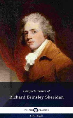 Delphi Complete Works of Richard Brinsley Sheridan (Illustrated) by Ruiz R. from PublishDrive Inc in Language & Dictionary category