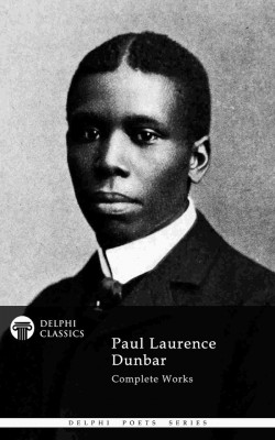 Delphi Complete Works of Paul Laurence Dunbar (Illustrated) by Mark Drew from PublishDrive Inc in General Novel category