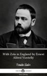 With Zola in England by Ernest Alfred Vizetelly (Illustrated) by Ernest Alfred Vizetelly from  in  category