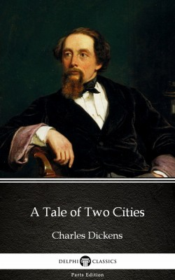A Tale of Two Cities by Charles Dickens (Illustrated) by Charles Dickens from Publish Drive (Content 2 Connect Kft.) in Classics category