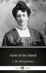 Anne of the Island by L. M. Montgomery (Illustrated) by L. M. Montgomery from  in  category
