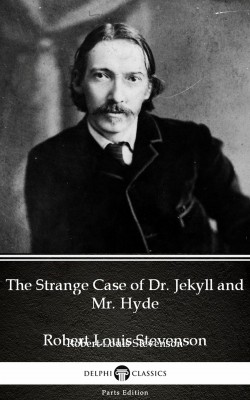 The Strange Case of Dr. Jekyll and Mr. Hyde by Robert Louis Stevenson (Illustrated) by Robert Louis Stevenson from PublishDrive Inc in Classics category