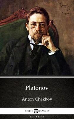 Platonov by Anton Chekhov (Illustrated) by Anton Chekhov from PublishDrive Inc in Classics category