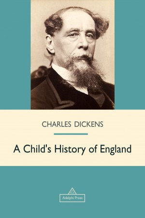 A Childs History of England by Charles Dickens from  in  category
