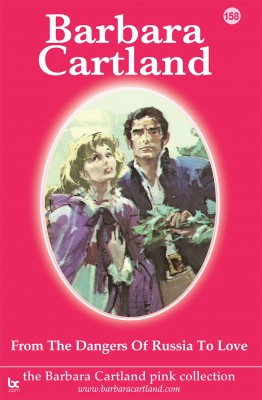 From the Dangers of Russia To Love by Barbara Cartland from PublishDrive Inc in General Novel category