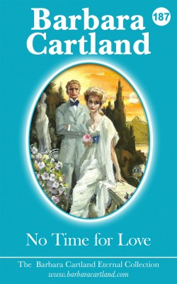 No Time for Love by Barbara Cartland from PublishDrive Inc in General Novel category