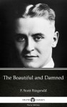 The Beautiful and Damned by F. Scott Fitzgerald - Delphi Classics (Illustrated) by F. Scott Fitzgerald from  in  category