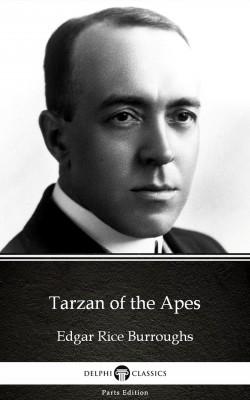 Tarzan of the Apes by Edgar Rice Burroughs - Delphi Classics (Illustrated) by Edgar Rice Burroughs from PublishDrive Inc in Classics category