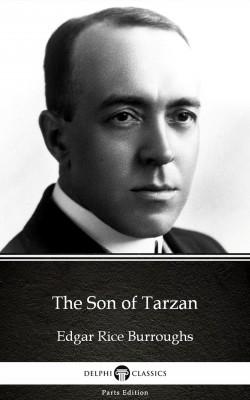 The Son of Tarzan by Edgar Rice Burroughs - Delphi Classics (Illustrated) by Edgar Rice Burroughs from PublishDrive Inc in Classics category