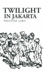 Twilight in Jakarta by Mochtar Lubis from  in  category