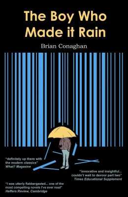 The Boy Who Made it Rain by Brian Conaghan from  in  category