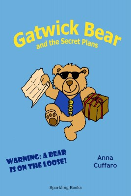 Gatwick Bear and the Secret Plans by Anna Cuffaro from PublishDrive Inc in Teen Novel category