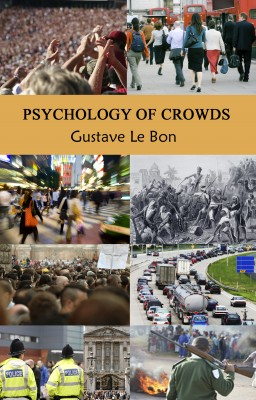 Psychology of Crowds by Gustave Le bon from  in  category