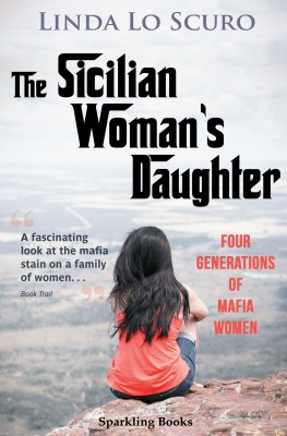 The Sicilian Womans Daughter by Linda Lo Scuro from  in  category